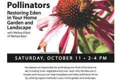 Restoring Eden- Help the Honeybees and Other Pollinators in Your Home Garden or Landscape Oct. 11th & Nov. 1st